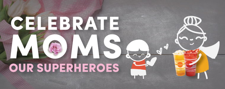Celebrate Moms Our Superheroes