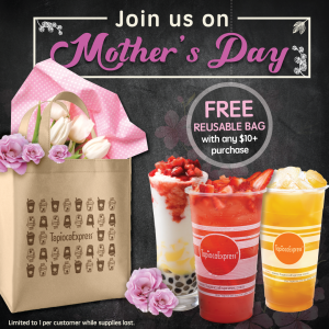 Mother's Day Promotion to receive free reusable bag with any $10 or more purchase!